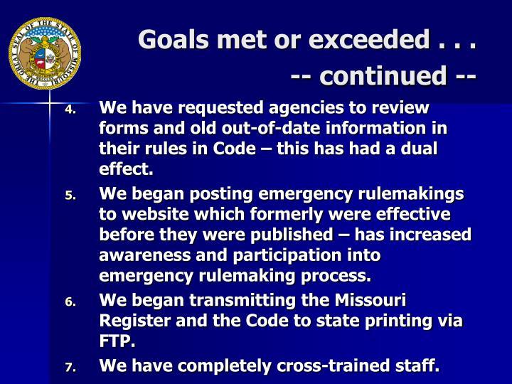 Goals met or exceeded . . .