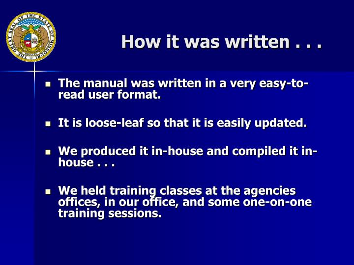 How it was written . . .