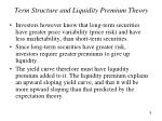 term structure and liquidity premium theory