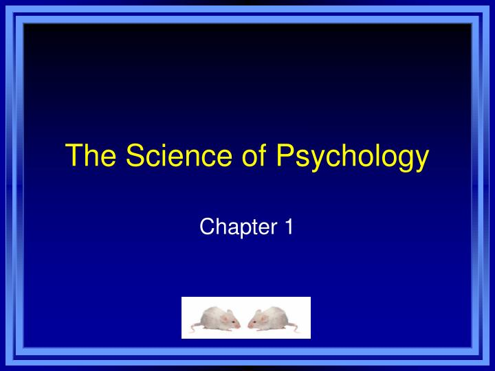 the science of psychology n.