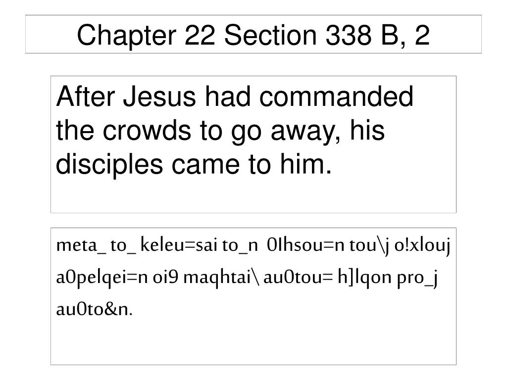 Chapter 22 Section 338 B, 2