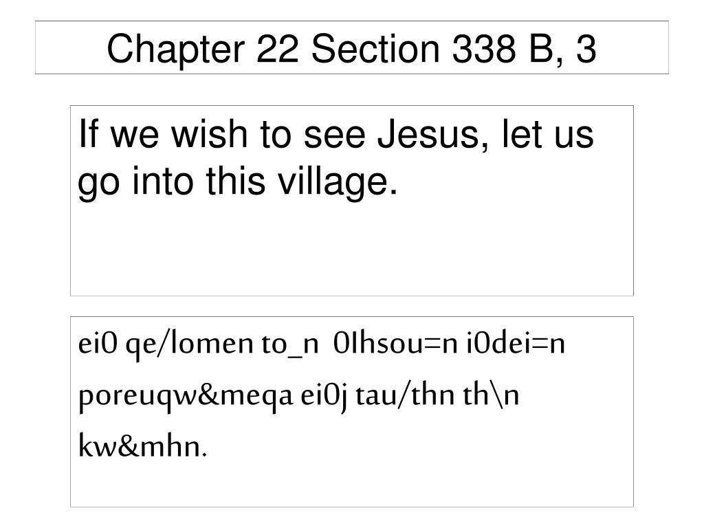 Chapter 22 Section 338 B, 3