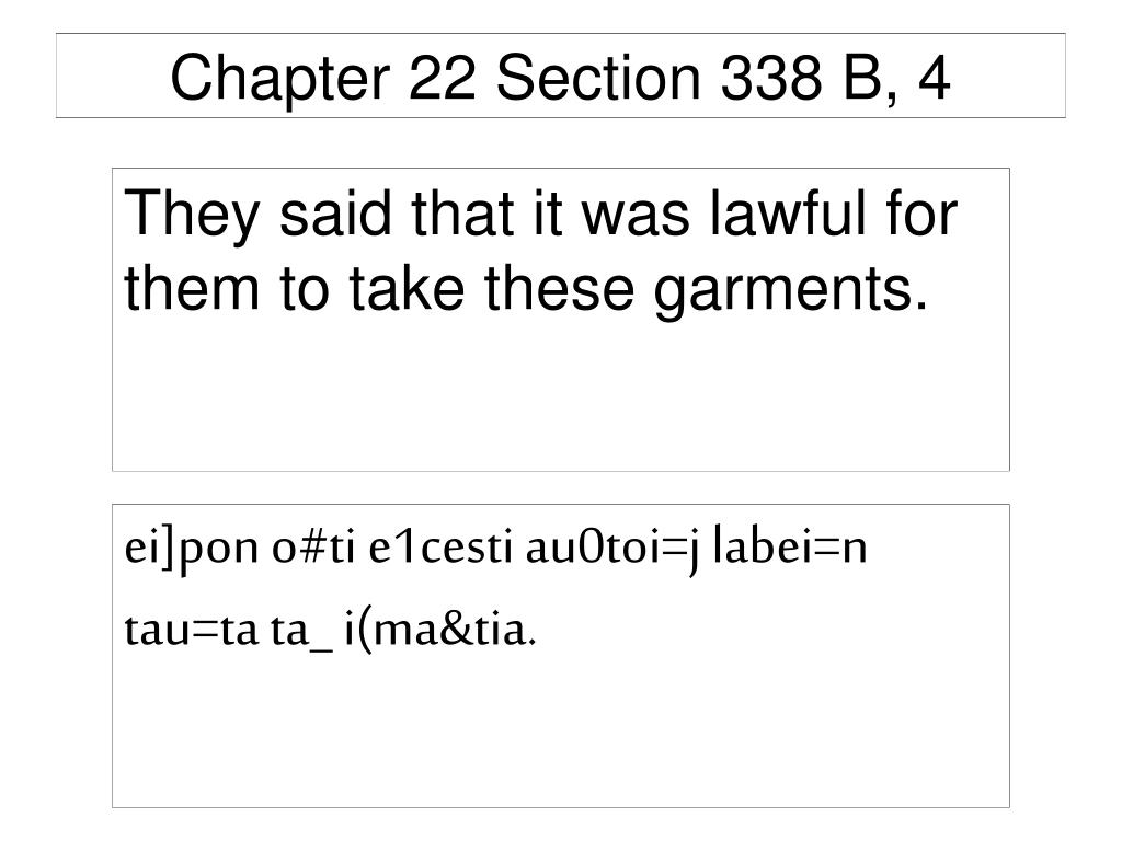 Chapter 22 Section 338 B, 4