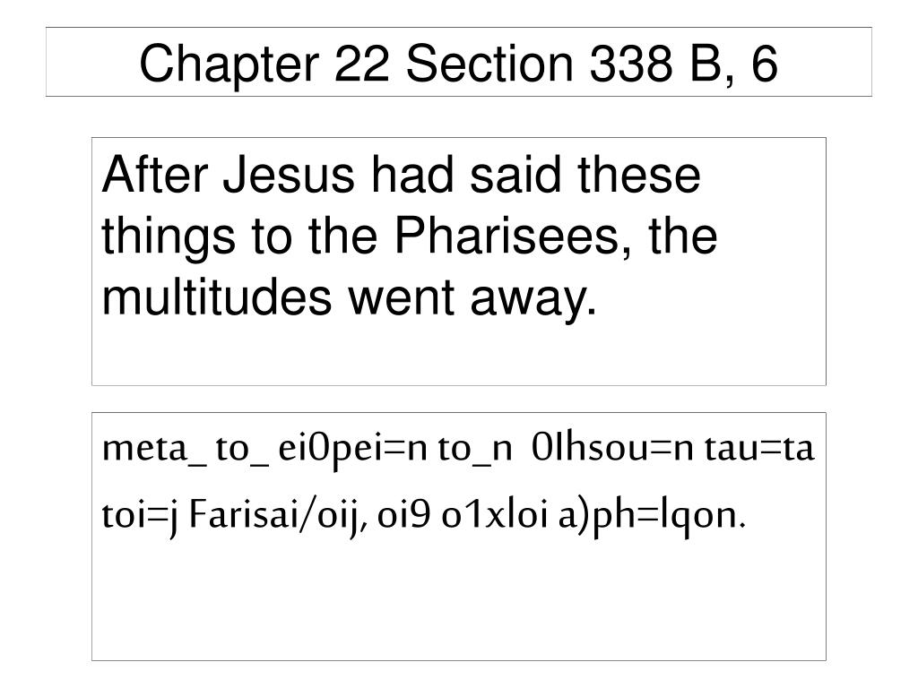 Chapter 22 Section 338 B, 6