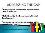 addressing the gap
