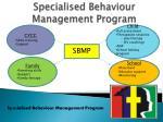 specialised behaviour management program