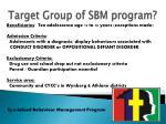 target group of sbm program