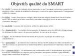 objectifs qualit du smart