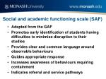 social and academic functioning scale saf