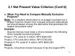 2 1 net present value criterion cont d1