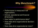 why benchmark