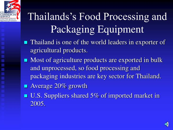 Thailands s food processing and packaging equipment