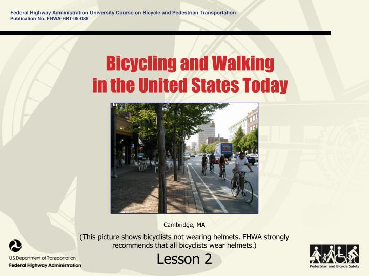 bicycling and walking in the united states today n.
