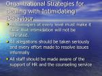organizational strategies for dealing with intimidating behaviour