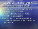 personal strategies for dealing with intimidating behaviour