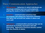 three communication approaches