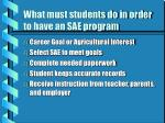 what must students do in order to have an sae program