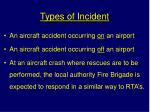 types of incident