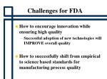 challenges for fda