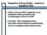 regulation of drug quality analysis of regulatory role