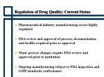 regulation of drug quality current status