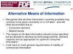 alternative means of information