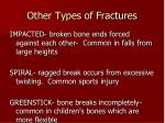 other types of fractures1