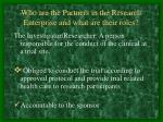 who are the partners in the research enterprise and what are their roles1