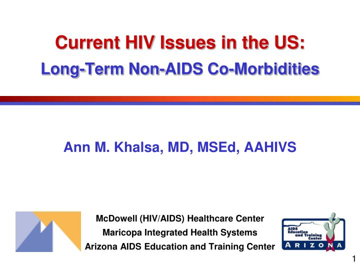 current hiv issues in the us long term non aids co morbidities n.