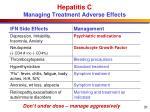 hepatitis c managing treatment adverse effects1