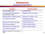 osteoporosis screening indications