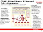 csam clinical system all managed oslo rikshospitalet advanced medicine in a safe environment