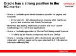 oracle has a strong position in the hc market