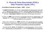 3 fluxo de caixa descontado fcd e valor presente l quido vpl5