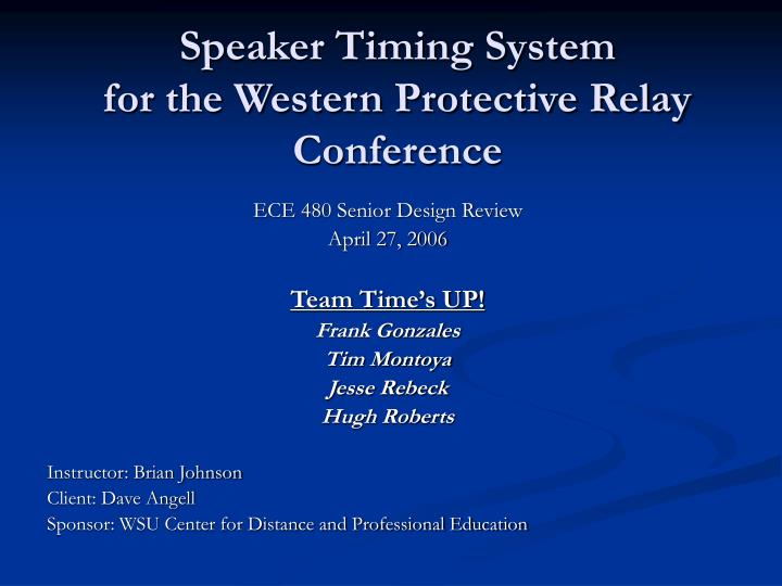 speaker timing system for the western protective relay conference n.