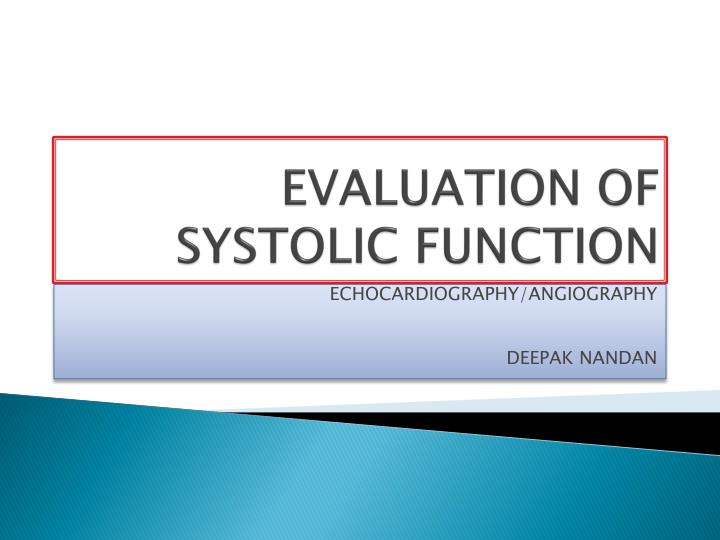 evaluation of systolic function n.