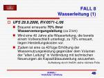 fall 8 wasserleitung 1
