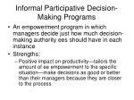 informal participative decision making programs