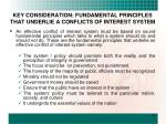 key consideration fundamental principles that underlie a conflicts of interest system
