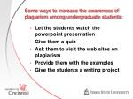 some ways to increase the awareness of plagiarism among undergraduate students
