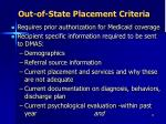 out of state placement criteria