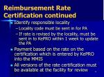 reimbursement rate certification continued