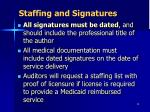 staffing and signatures