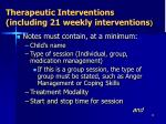 therapeutic interventions including 21 weekly interventions