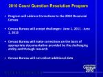 2010 count question resolution program