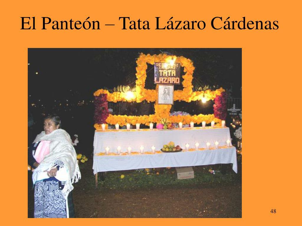 El Panteón – Tata Lázaro Cárdenas