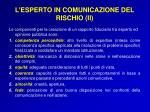 l esperto in comunicazione del rischio ii