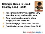 8 simple rules to build healthy food habits