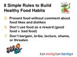 8 simple rules to build healthy food habits50