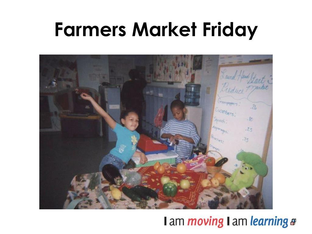 Farmers Market Friday